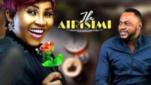 Ife Airisimi (2019)